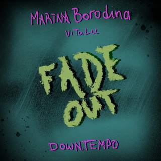 Fade Out (Downtempo)