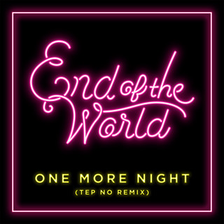 One More Night (Tep No Remix)