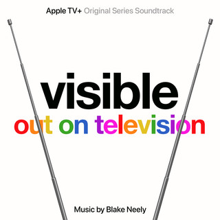 Visible:Out On Television (Apple TV + Original Series Soundtrack)