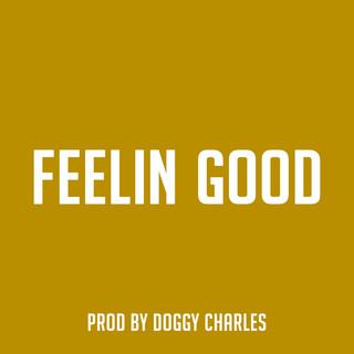 Feelin Good