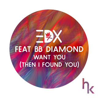 Want You (Then I Found You) (feat. BB Diamond) (Vocal Edit)