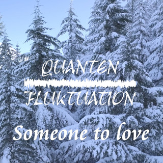 Someone To Love (Feat. Nekane)