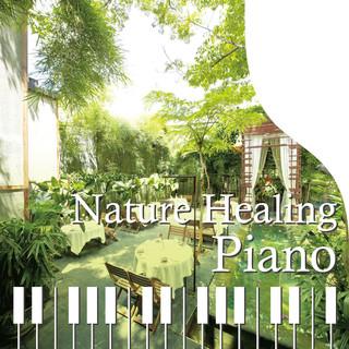 Nature Healing Piano カフェで静かに聴くピアノと自然音