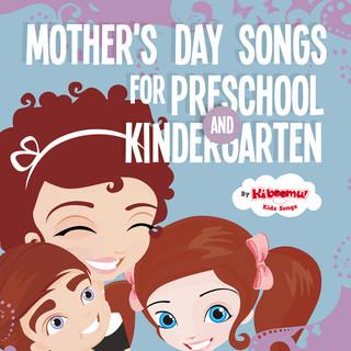 Mother's Day Songs For Preschool And Kindergarten