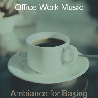 Ambiance For Baking