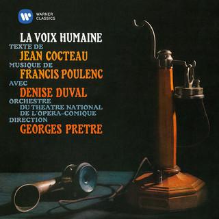 Poulenc:La Voix Humaine