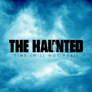 Time (Will Not Heal)