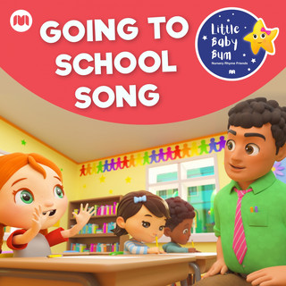 Going To School Song