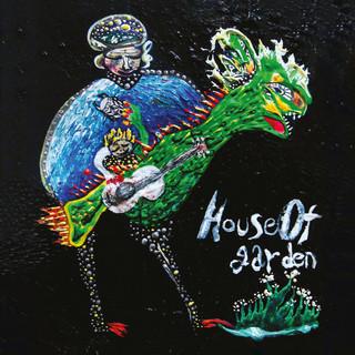 House Of Garden