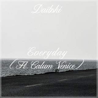 Everyday (Feat. Calum Venice)