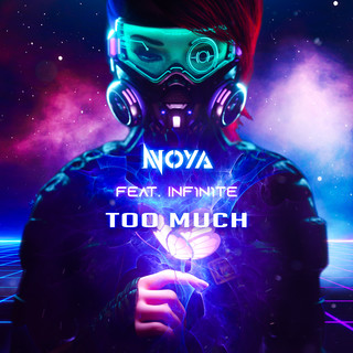 Too Much (Feat. INF1N1TE)