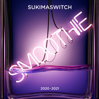 スキマスイッチ TOUR 2020 - 2021 Smoothie (Live) (SUKIMASWITCH Tour 2020 - 2021 Smoothie (Live))