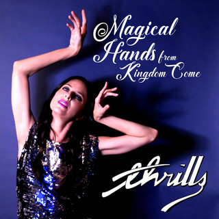 Magical Hands / From Kingdom Come