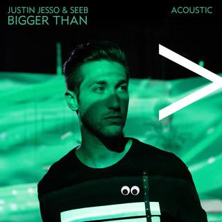 Bigger Than (Acoustic)