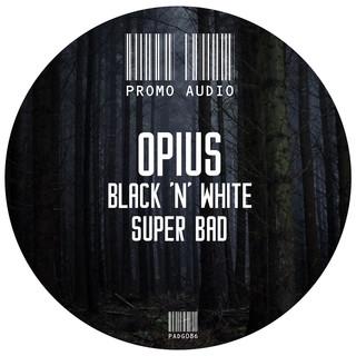 Black N White / Super Bad