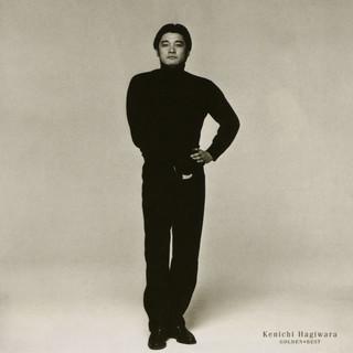 萩原健一 ゴールデン・ベスト (Kenichi Hagiwara Golden Best)