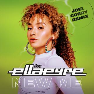 New Me (Joel Corry Remix)