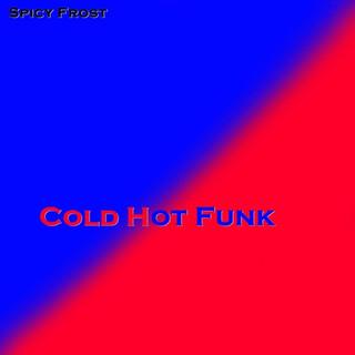 Cold Hot Funk