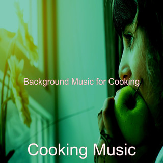 Background Music For Cooking