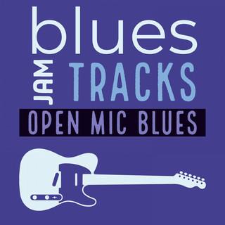Open Mic Blues Jam Tracks