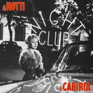 Federico Fellini's Le Notti DI Cabiria