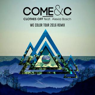 Clothes Off (We Color Tour 2016 Remix)
