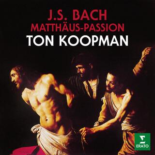 Bach:Matthäus - Passion, BWV 244