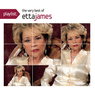 Playlist:The Very Best Of Etta James