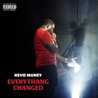 Everythang Changed