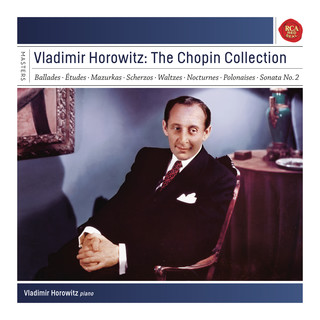 Vladimir Horowitz:The Chopin Collection