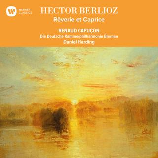 Berlioz:Rêverie Et Caprice