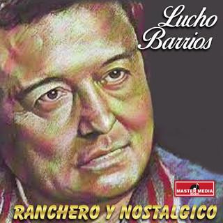Ranchero Y Nostalgico