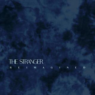 The Stranger (Reimagined)