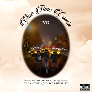 One Time Comin\'