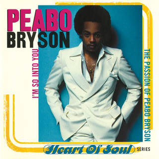 I'm So Into You (The Passion Of Peabo Bryson)