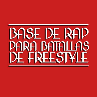 Base De Rap Para Batallas De Freestyle