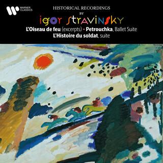 Stravinsky:L'oiseau De Feu, Petrouchka & L'histoire Du Soldat