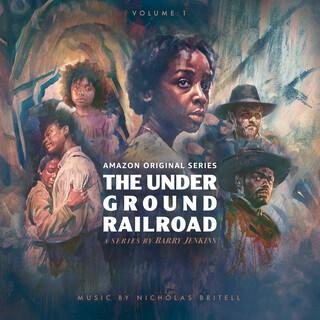 The Underground Railroad: Volume 1 (迷你劇《地下鐵路》(Amazon Original Series Score))