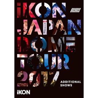 iKON JAPAN DOME TOUR 2017 ADDITIONAL SHOWS