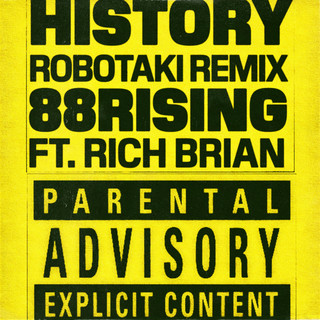 History (feat. Rich Brian)