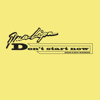 Don\'t Start Now (Regard Remix)