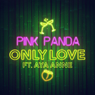 Only Love (Feat. Aya Anne)