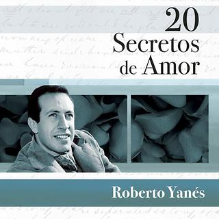 20 Secretos De Amor - Roberto Yanes