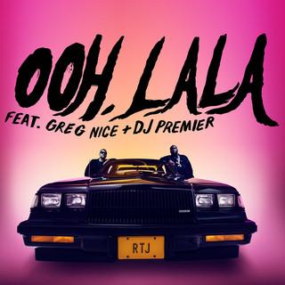 Ooh LA LA (Explicit) (Feat. Greg Nice & DJ Premier)
