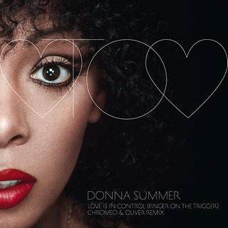 Love Is In Control (Finger On The Trigger) (Chromeo & Oliver Remix)