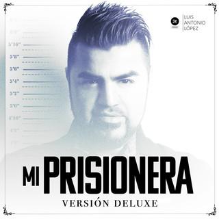 Mi Prisionera (Versión Deluxe)