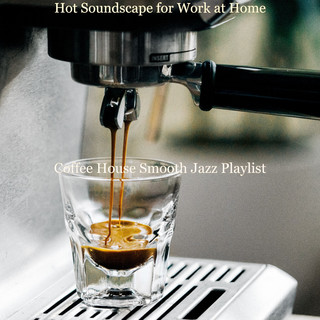 Hot Soundscape For Work At Home