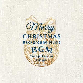 聖誕限定:BGM懶人包 (Merry Christmas Background Music Compilation Album)
