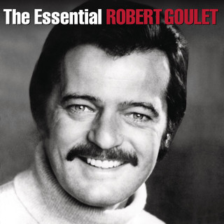 The Essential Robert Goulet