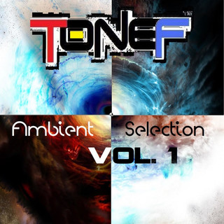 Ambient Selection Vol. 1